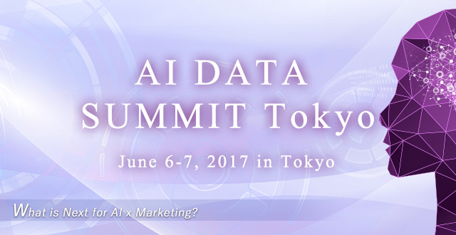 AI DATA SUMMIT Tokyo|What is Next for AI x Marketing?